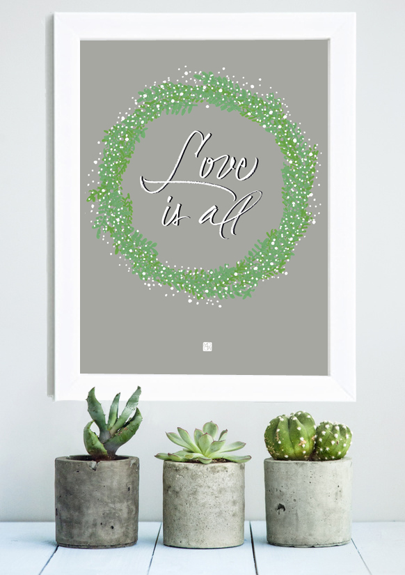 white frame with hand-lettering by Marinepsm LOVE IS ALL with succulent